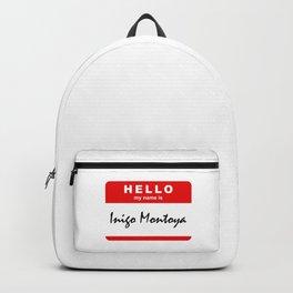 Hello My Name Is Inigo Montoya Backpack