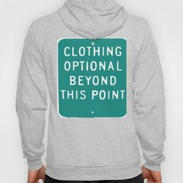 Clothing Optional Beyond This Point Hoody