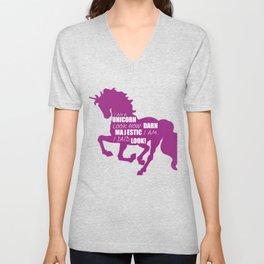 I Am A Unicorn Look How Darn Majestic I Am. I Said Look! Unisex V-Neck