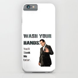 Wash Your Hands You'll Thank me Later_Andrian Monk. iPhone Case