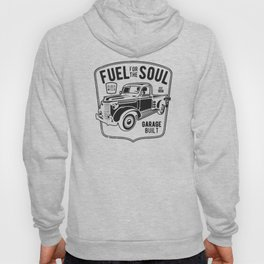 fuel for the soul Hoody