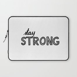 Stay Strong Laptop Sleeve
