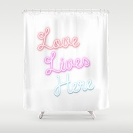 Love Lives Here Shower Curtain