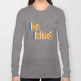 Be Kind Fun Retro Lettering Long Sleeve T-shirt