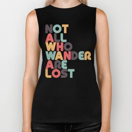 Retro Not All Who Wander Are Lost Typography Biker Tank