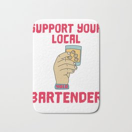 support Shots Party Alcohol trust me Bartender Beer Waiter Liquor Bistro Glass Tequila Bath Mat