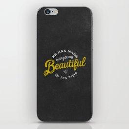 BEAUTIFUL IN TIME iPhone Skin
