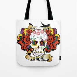 Do The Thing Tote Bag