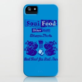 Soul Food for Soul Men iPhone Case