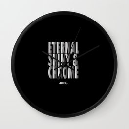 eternal shiny and chrome Wall Clock