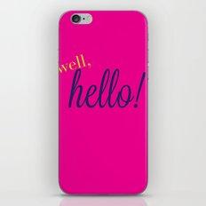 Well, Hello! iPhone & iPod Skin