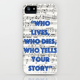 Who tells your story iPhone Case
