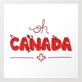 Oh Canada Day (Handlettered) Art Print