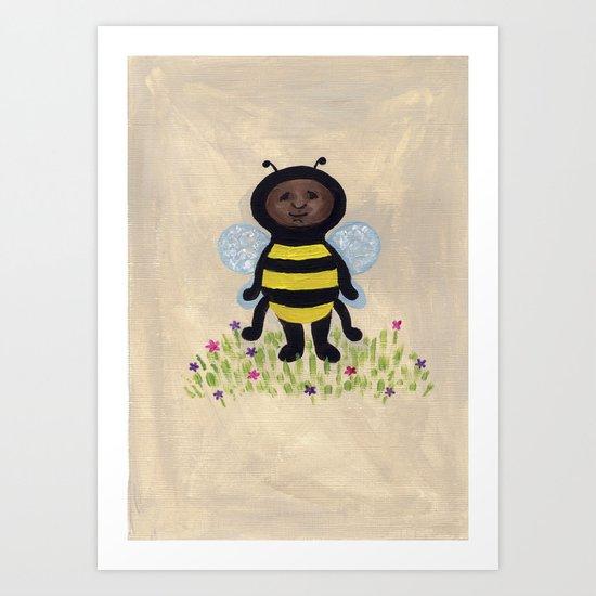 I'm A Bee Buzzzzzzzzzzzzzzzzzz Art Print