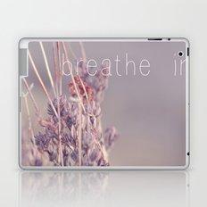 breathe in Laptop & iPad Skin