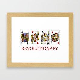 Revolutionary Framed Art Print