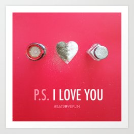 P.S. I Love You Art Print