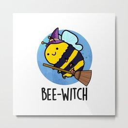Bee-witch Cute Bee Pun Metal Print