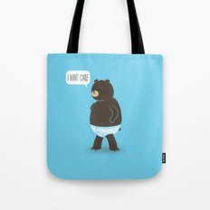 A Bear In Underwear That Just Don't Care Tote Bag