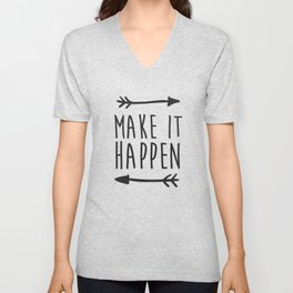 Make it happen Unisex V-Neck