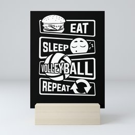 Eat Sleep Volleyball Repeat - Ball Sports Team Mini Art Print