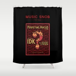 Metal's Perpetual Hiatus Tour — Music Snob Tip #422.1 Shower Curtain