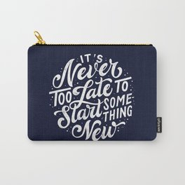 Start Something New Carry-All Pouch