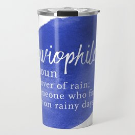 Pluviophile - Word Nerd Definition - Blue Watercolor Travel Mug
