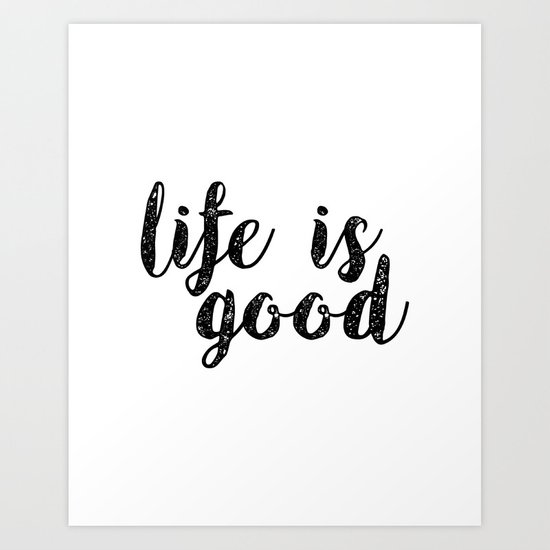 Motivational Inspirational Quotes: Life Motto,IFE Is GOOD,Life Quote,Inspirational Quote