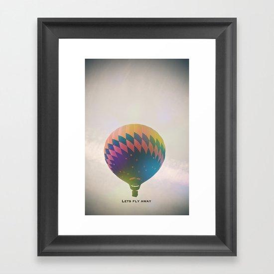 Lets Fly Away Framed Art Print
