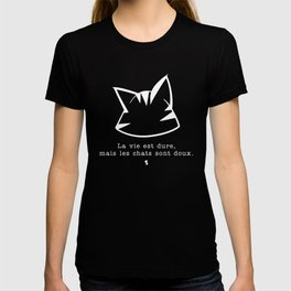 La vie est dure, mais les chats sont doux v2 — renversé T-shirt