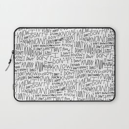 I Don't Know Laptop Sleeve