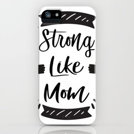 Mom - Mother's Day Funny iPhone Case