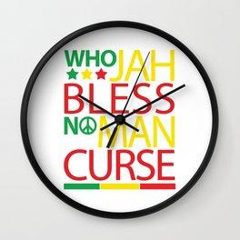 Who Jah Bless No Man Curse Wall Clock