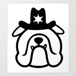 New sheriff in town - Bulldog cowboy - cute English Bulldog Art Print