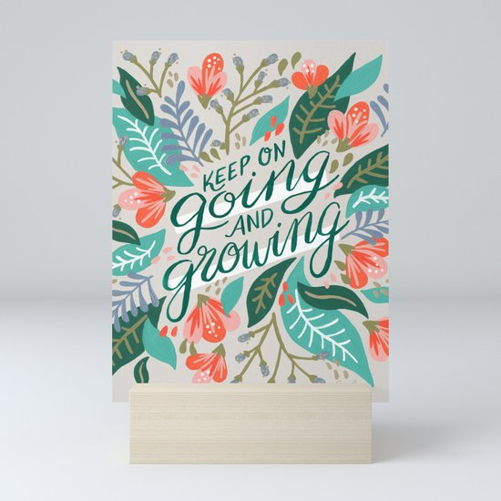 """Keep on Going and Growing"" inspired by Eliza Blank, The Sill by catcoq"