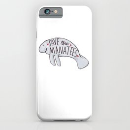 Save the Manatees iPhone Case