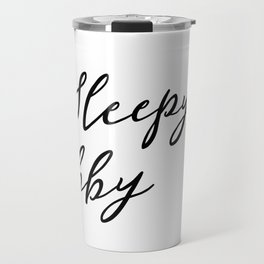 Sleepy baby Travel Mug
