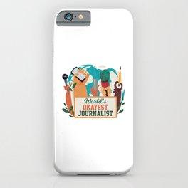 Worlds Okayest Journalist Journalism Writer Gift iPhone Case