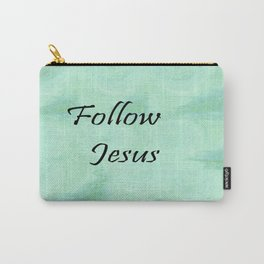 Follow Jesus Carry-All Pouch