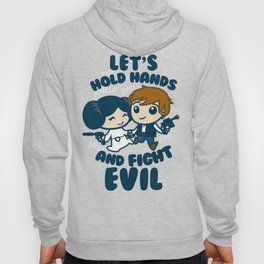 HOLD HANDS AND FIGHT EVIL Hoody