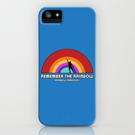 Remembering Rainbow Randolph iPhone Case
