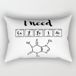 I need caffeine Rectangular Pillow