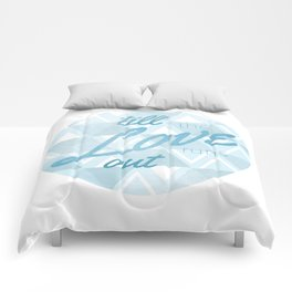 Love Runs Out  Comforters