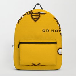 To Be or Not To Be - Bee Cool Gift Exclusive Design Backpack