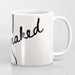 Get Naked Enjoy Life Coffee Mug
