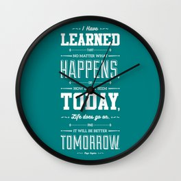 Lab No. 4 I've Learned That No Matter Maya Angelou Inspirational Quote Poster Wall Clock