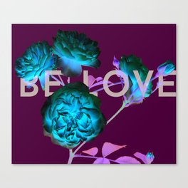 Be Love Roses Canvas Print