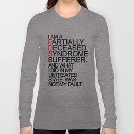 PDS Sufferer Long Sleeve T-shirt