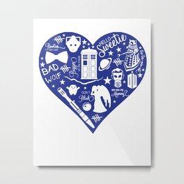 Doctor Who Love Metal Print